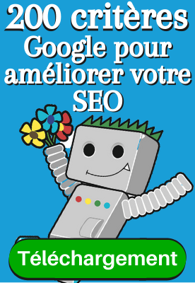 Infographie télécharger gratuitement guide 200 critères Google pour le SEO | Jsell.fr